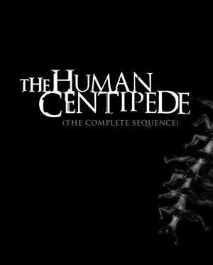 The Human Centipede Complete Sequence Poster