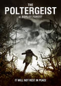 The Poltergeist Of Borley Forest Cover