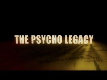 The Psycho Legacy 01