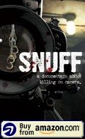 Snuff A Documentary About Killing On Camera Amazon Us