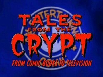 Tales From The Crypt Comic Books Television 01