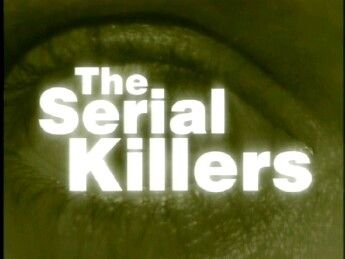 The Serial Killers 01