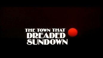The Town That Dread Sundown 01