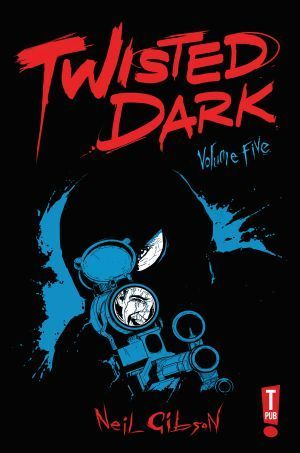 Twisted Dark Volume 5 00