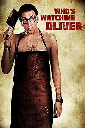 Whos Watching Oliver Poster