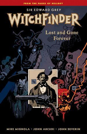 Witchfinder Volume 2 Lost And Gone Forever 00